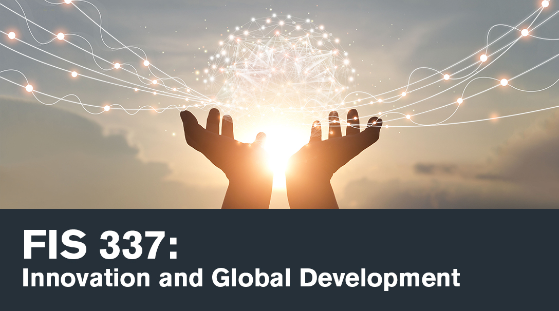 Course card example, Image of hands in the air with energy networks moving out of them, text reads FIS337: Innovation and Global Development